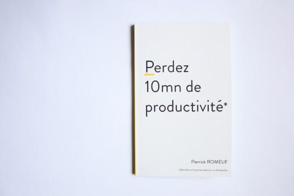 'Perdez 10 minutes de productivité'
